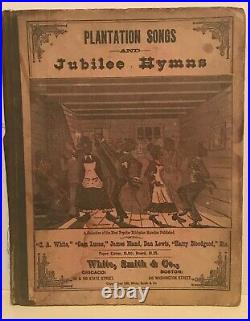 Antique African American Plantation Songs 1881 Jubilee Hymns Free Shipping