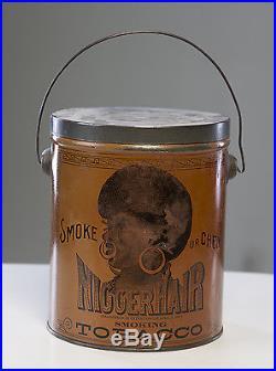 Authentic Niggerhair Tobacco Pail
