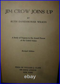 Jim Crow Joins UpRuth Danehower WilsonStudy of Negroes in Armed Services 1945