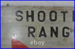 Primitive wood hand painted sign Shooting Range 33 x 16 original 1900