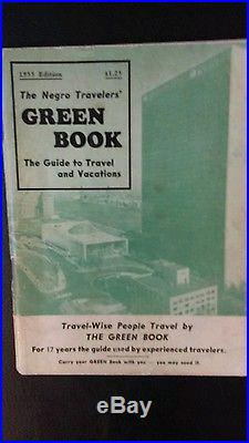 The Negro Travelers' Green Book The Guide to Travel and Vacations 1955 Edition
