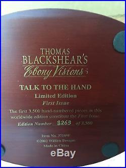 Thomas Blackshear's Ebony Visions TALK TO THE HAND Limited Ed. 1st Issue