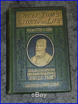 Uncle Tom's Life Negro Stowe Cabin Black Slavery South Abolition Autobiography