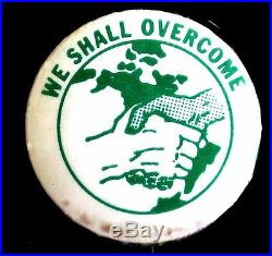 We Shall Overcome CIVIL Rights Pinback- 1960s Scarce Original Very Rare
